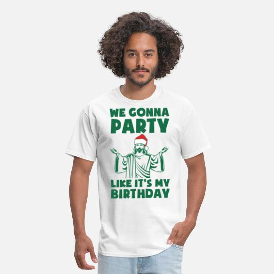 Christmas T-Shirts - Party Like It's A Christmas Birthday - Men's T-Shirt white