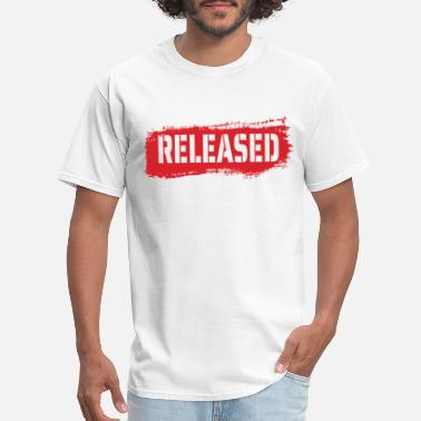 Release Released - Men's T-Shirt