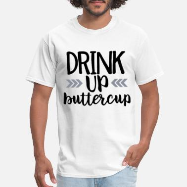 Nude Slogans Funny Drinking Country Music Concert Tank Drink Up - Men's T-Shirt
