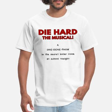 Musical Show Die Hard, The Musical! (One Gene Show) - Men's T-Shirt