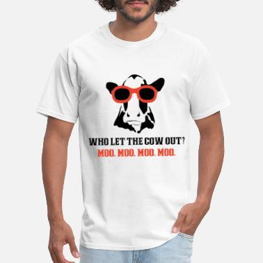 Funny who let the cow out farm t shirts - Men's T-Shirt