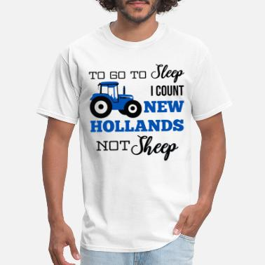 Truckers Prayer to go to sleep I count new hollands not sheep truc - Men's T-Shirt