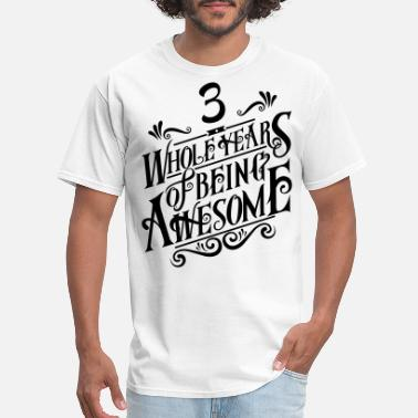 Customize Your Own Of Hip Hop 3 Whole Years of Being Awesome - Men's T-Shirt