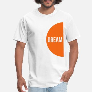 Dream Team Dream Team - Men's T-Shirt