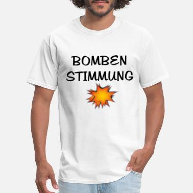 Bombenstimmung - Men's T-Shirt