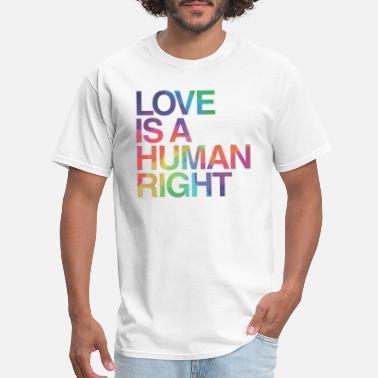 118b069a Gay Love is Human Right LGBT Gay Pride - Men's ...