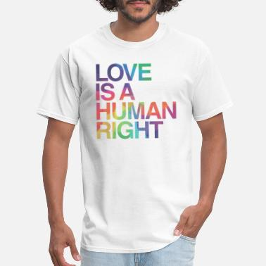 Lgbtq Love is Human Right LGBT Gay Pride - Men's T-Shirt