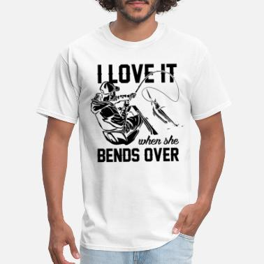 Over I love It When She Bends Over - Men's T-Shirt