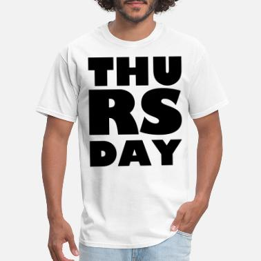 On Thursday Thursday - Men's T-Shirt