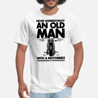 Old Motorbike never underestimate an old man with a motorbike - Men's