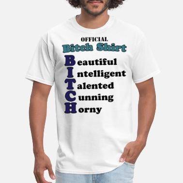 Horny Mommy Official Bitch Shirt Beautiful intelligent talente - Men's T-Shirt
