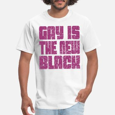 Gay Is The New Black LGBT Lesbian Rights Pride - Men's T-Shirt