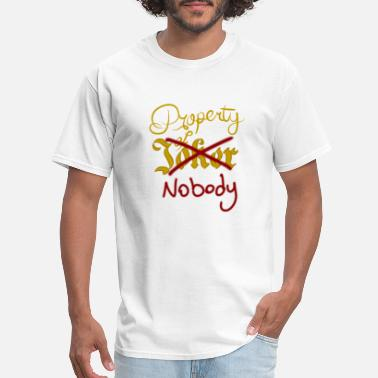 Property Of Joker Property of Nobody - Men's T-Shirt