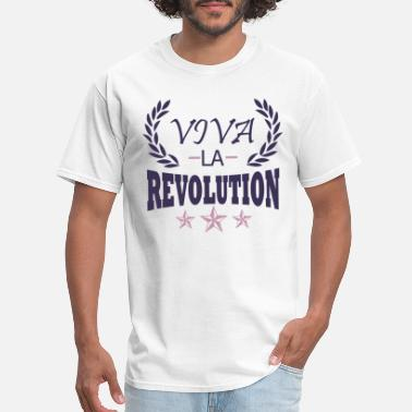 Viva La Resistance Revolution resistance statement - Men's T-Shirt
