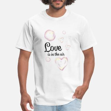 Air Bubbles Love is in the air soap bubble bubble heart air - Men's T-Shirt