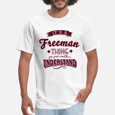 b91d7674 Women's T-Shirt. Freeman Owl. from $26.49. Freeman its a freeman name  surname thing - Men's ...