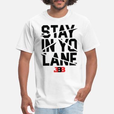 Savage Beast BBB Mens white stay in yo lane savage los angeles - Men's T-Shirt