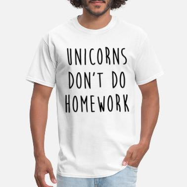 Anti Sports Unicorns don t do homework with slogan gifts for w - Men's T-Shirt