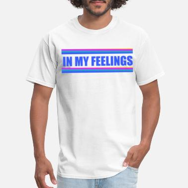 Drizzy Drake drake in my feelings - Men's T-Shirt