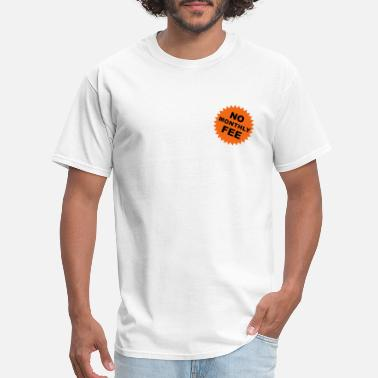 Patch no monthly fee - Men's T-Shirt