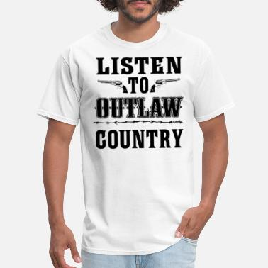 Outlaw Country Listen To Outlaw Country - Men's T-Shirt