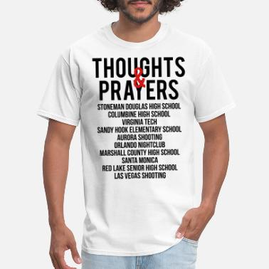 Anti-gun Control Thoughts and Prayers - Men's T-Shirt