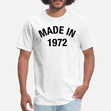 47th Birthday MADE IN 1972 - Men's T-Shirt