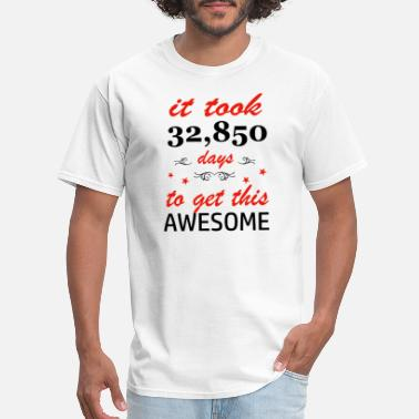 90 Years Of Awesome It took 90 years to get this awesome - Men's T-Shirt