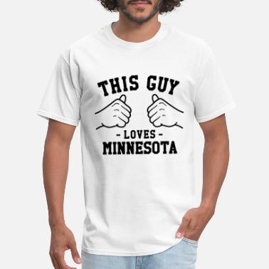 Fat Guy Sports This Guy Loves Minnesota MN Home State Football Sp - Men's T-Shirt