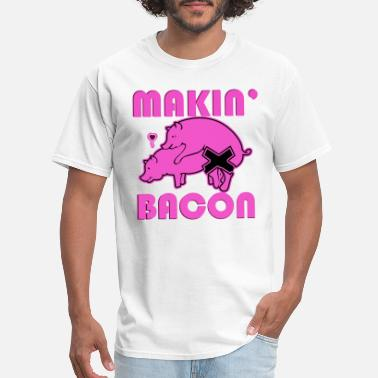 Sex Farmer Makin Bacon Pig Sex Yum Delicious Food Porn Paleo - Men's T-Shirt