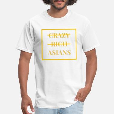Funny Asian not crazy not rich just asianas - Men's T-Shirt