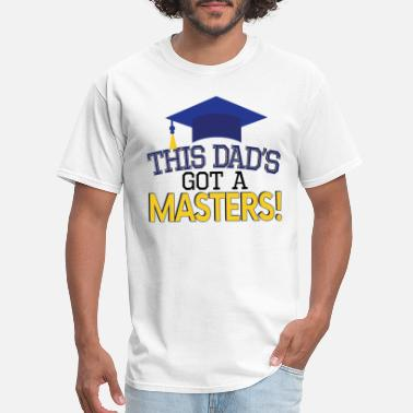 Graduates Proud Dad Masters Degree Graduation MBA Social - Men's T-Shirt