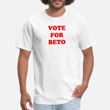 655aed2f Beto Orourke Vote for Beto Funny 2018 Texas Midterm Election - Men's. Men's  T-Shirt