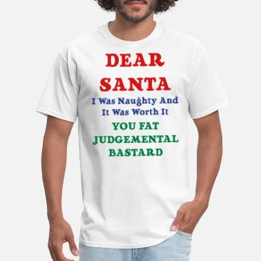 Bastard Funny Santa I Was Naughty Funny Christmas - Men's T-Shirt