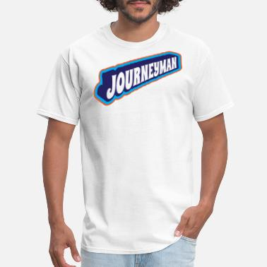 Journeyman Journeyman - Men's T-Shirt