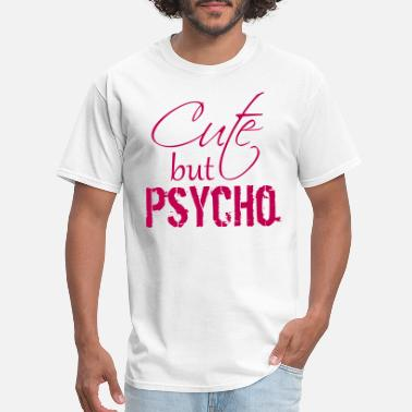 Psychotherapist Funny sweet pink cute but psycho saying design cool funn - Men's T-Shirt
