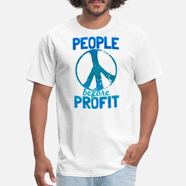 Anticapitalism People before Profit Peace Human Rights - Men's T-Shirt
