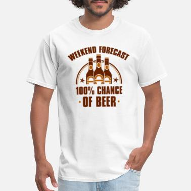 Hungover Weekend Forecast Beer - Men's T-Shirt
