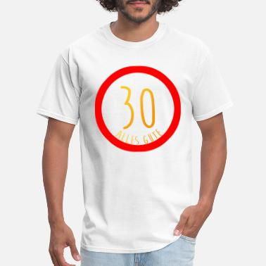 Happy 30th Birthday Happy 30th Birthday Sign Congratulations - Men's T-Shirt