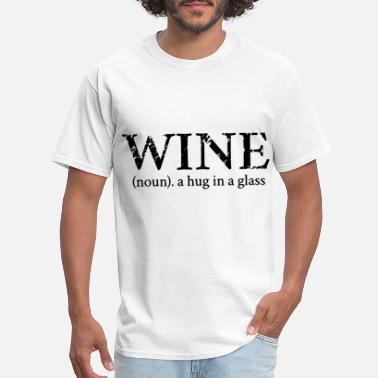 wine nun a hug in a glass wine - Men's T-Shirt