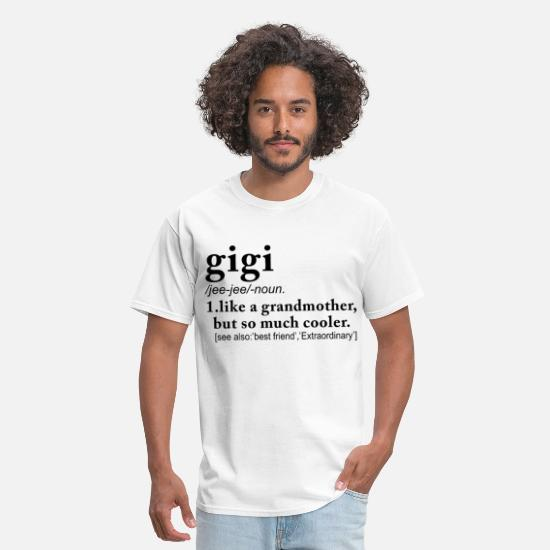 Baby T-Shirts - gigi like a grandmother but so much cooler grandma - Men's T-Shirt white