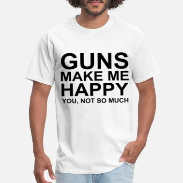 Mens Gun Gun Gifts for Men Guns Mens Guns Make Me Happy for - Men's T-Shirt