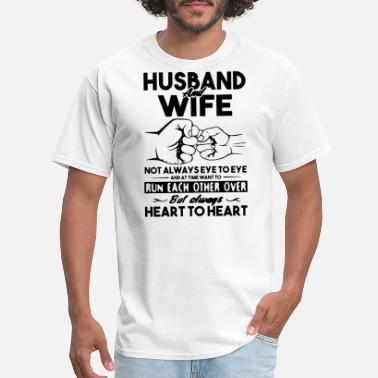 husband and wife not always eye to eye and at time - Men's T-Shirt