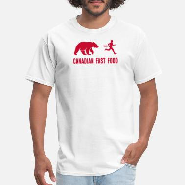 Canadian Slogans Canadian Fast Food T Shirt - Men's T-Shirt