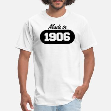 1906 Made in 1906 - Men's T-Shirt