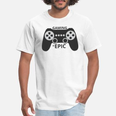 Epic Games Gaming is epic - Men's T-Shirt