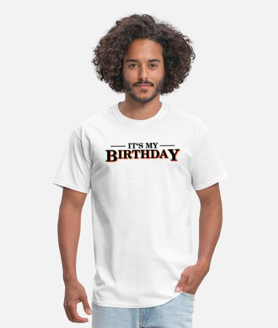Kiss Me T-Shirts - Its my Birthday - Men's T-Shirt white
