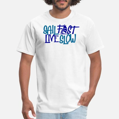 6c2d55dad0 ... Sail Fast Live Slow funny sailors shirt w/ graphic -. Do you want to  edit the design?