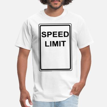 Speed Speed Limit - Men's T-Shirt
