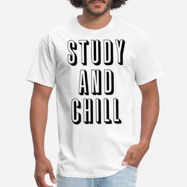 College Study and Chill - Men's T-Shirt